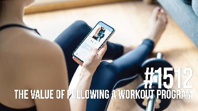 1512: The Value of Following a Workout Program