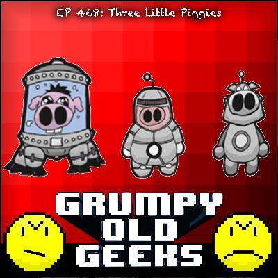 468: Three Little Piggies