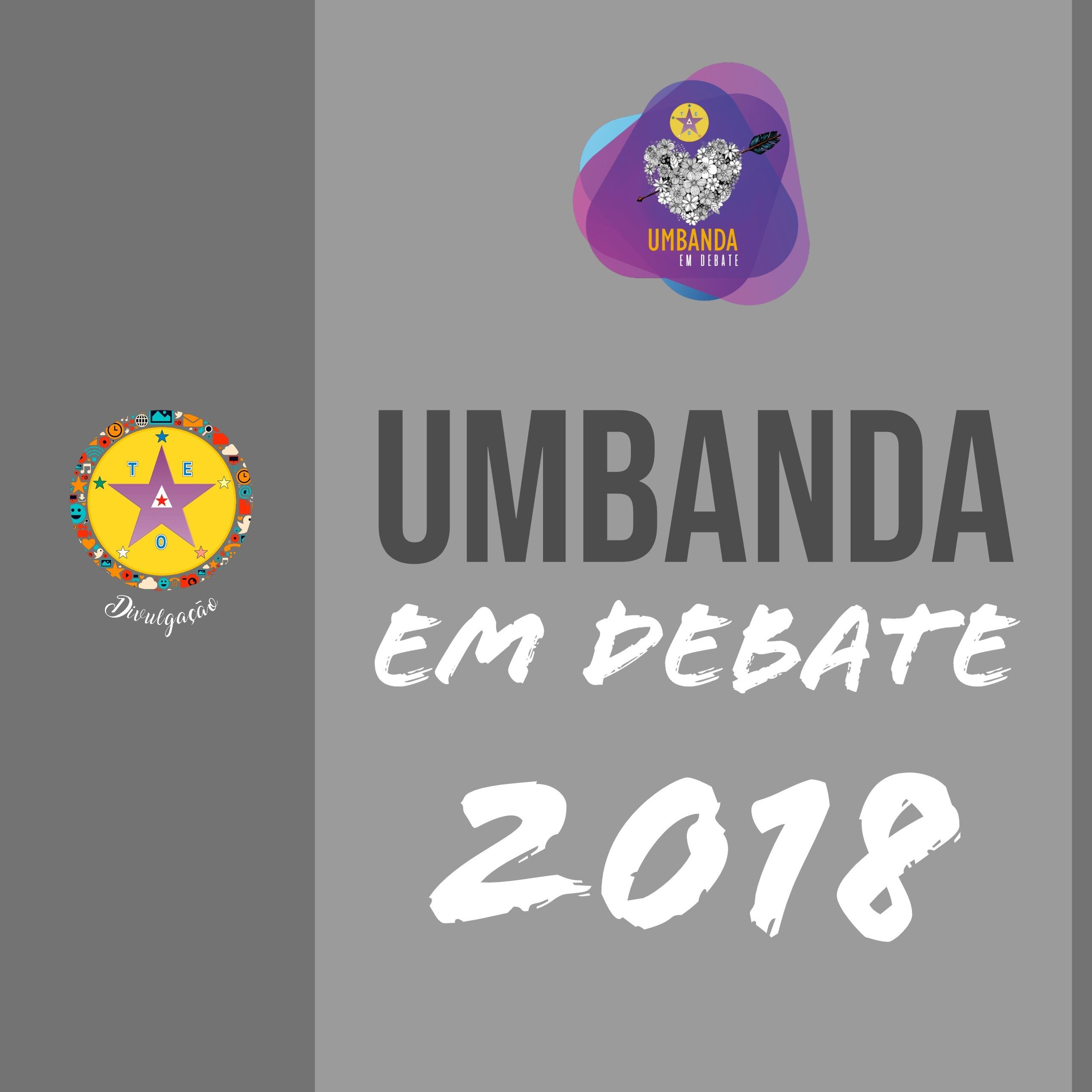 005/2018 - Umbanda em Debate #Reprise2018UDebate
