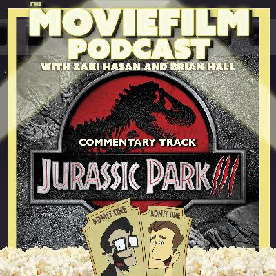 The MovieFilm Commentary Track: Jurassic Park III