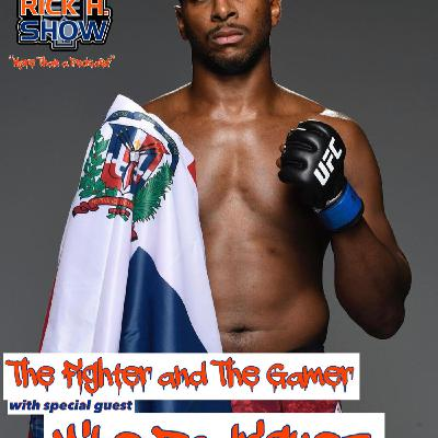 "The Fighter and The Gamer with special guest UFC Light Heavyweight ""Slow"" Mike Rodriguez (Season 7 Episode 14)"