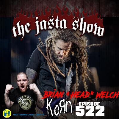 """Episode #522 - Brian """"Head"""" Welch (Korn)"""