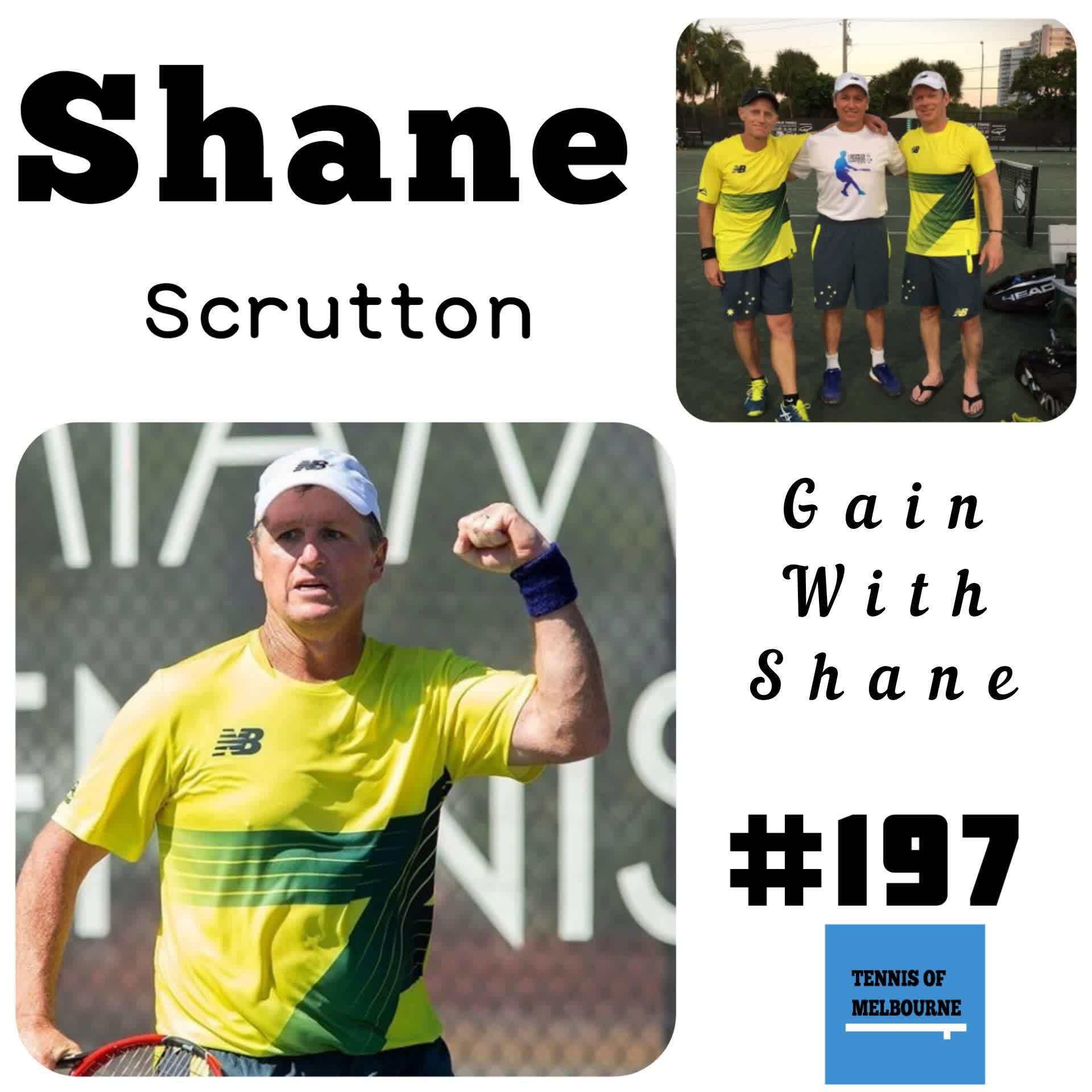 #197 Shane Scrutton | Gain with Shane