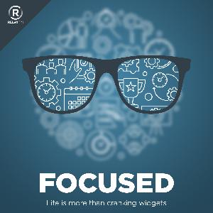Focused 84: Focus is a Super Power