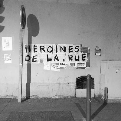 Héroïnes de la rue - [dans le réel]
