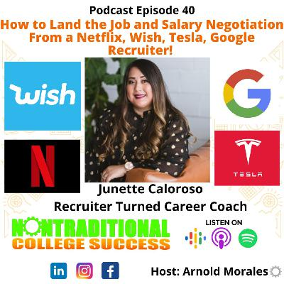 How to Land the Job and Negotiate Your Salary (Tesla, Netflix, Google, & Wish)! with June Caloroso. Ep. 40