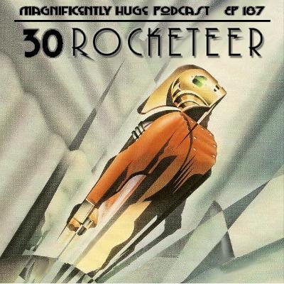 Episode 187 - 30 Rocketeer