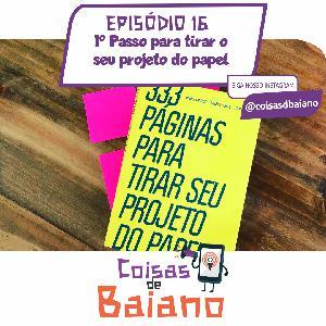 16 - 1ª Passo para tirar o seu projeto do papel