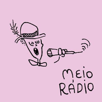 MEIO RÁDIO Especial 1 ano – As Melhores do Menino Cantador