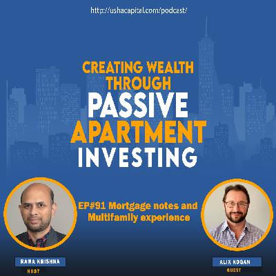 EP#91 Mortgage notes and Multifamily experience with Alix Kogan
