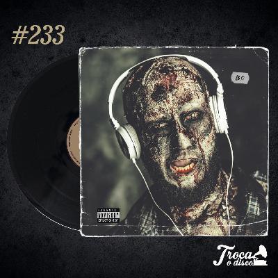 Troca o Disco #233: Trilhas sonoras de filmes de terror