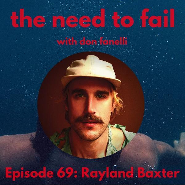 Episode 69: Rayland Baxter