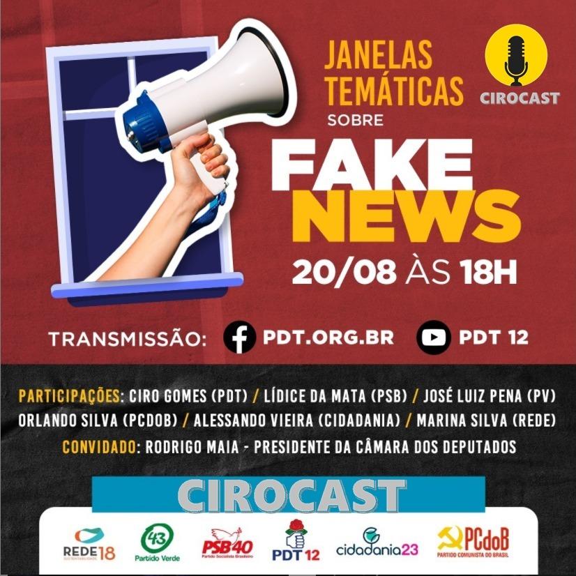 20/08/2020 | Ciro Gomes participa do Janelas Temáticas, sobre Fake News