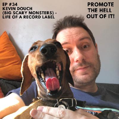 Kevin Douch (Big Scary Monsters) : Life of a Record Label!