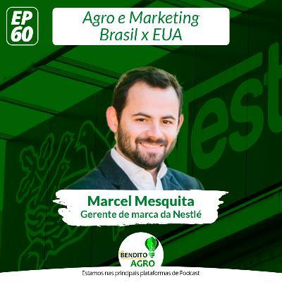 #60 - Agro e Marketing: Brasil x EUA