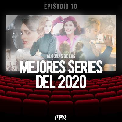 EP 010 | Las mejores series del 2020