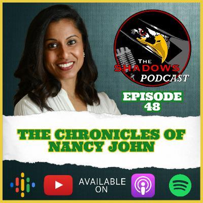 Episode 48: The Chronicles of Nancy John