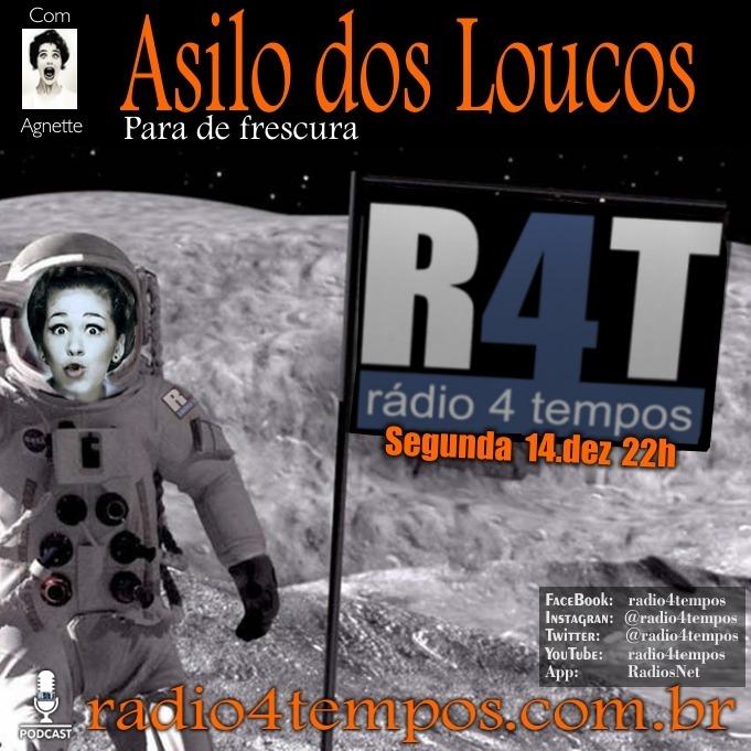 Rádio 4 Tempos - Asilo dos Loucos 235:Agnette