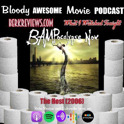 BAMPocalypse Now - The Host (2006)