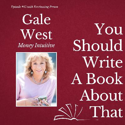 Gale West - Money Intuitive