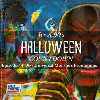 Episode 56 - 90's Universal Monsters Promotions