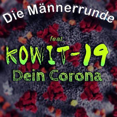 Dein Corona (feat. Kowit-19)