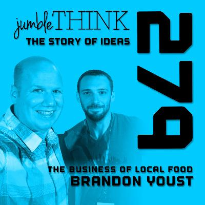 The Business of Local Food with Brandon Youst