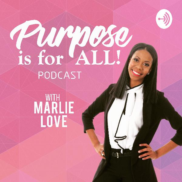 Purpose is for ALL Episode 46 with Rachel Smets