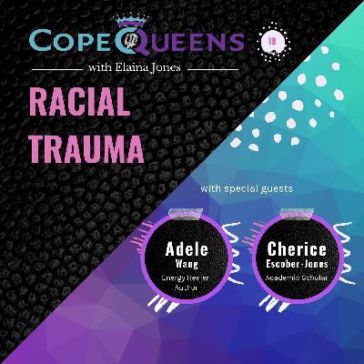 Racial Trauma with Adele and Cherice