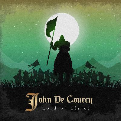 John de Courcy: Lord of Ulster
