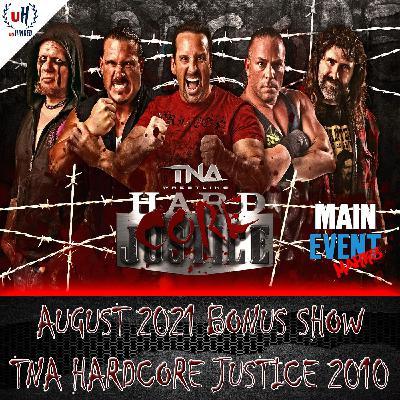 BONUS: TNA Hardcore Justice 2010