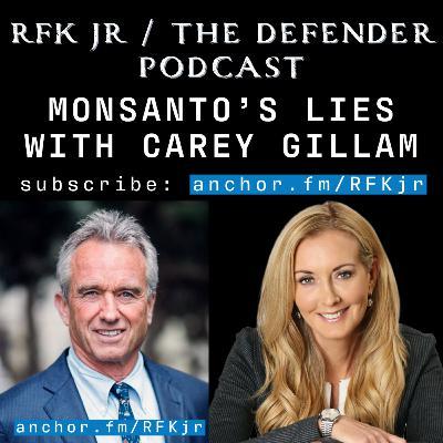 Monsanto's Lies with Carey Gillam