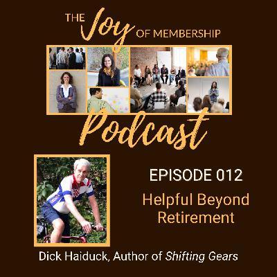 Helpful Beyond Retirement: Richard Haiduck