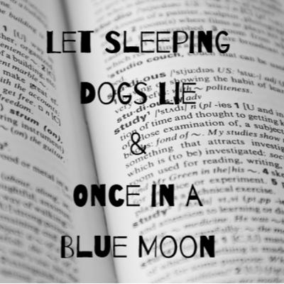 Episode 17: Let Sleeping Dogs Lie & Once in a Blue Moon