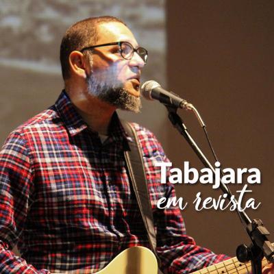 Tabajara em Revista - Toninho Borbo