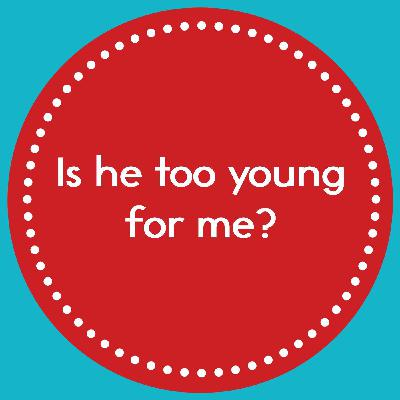 Episode 8: How young is too young?