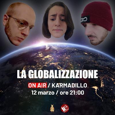"""La Globalizzazione ai tempi del Coronavirus: siamo """"moltitudine o solitudine""""? - Karmadillo - s03e19"""