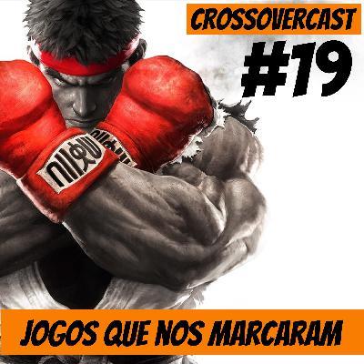 CrossoverCast 19 – Jogos que nos Marcaram