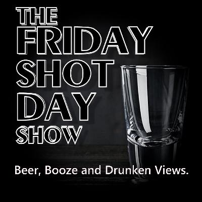 Smoothie Beer and More | Friday Shot Day Show - 04/30/2021 (2021)