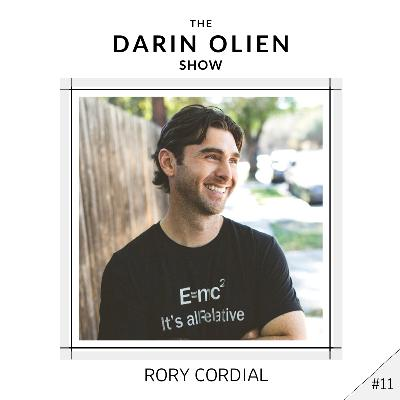 #11 Rory Cordial on Transforming Your Health Like Your Life Depends on It