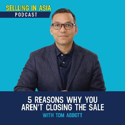 5 Reasons Why You Aren't Closing The Sale