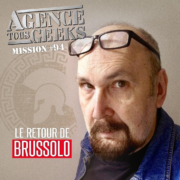 ATG#94 : Le Retour de Brussolo