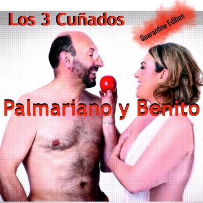 Los 3 Cuñados programa 88 - Palmariano y Benito