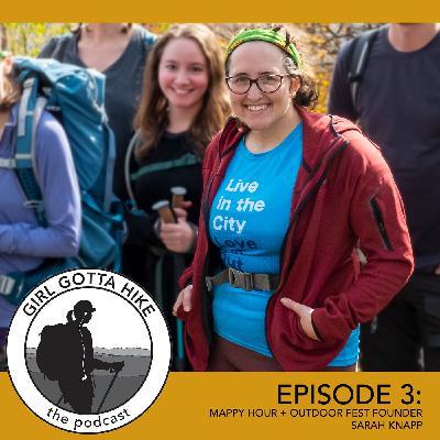 03. Sarah Knapp, Founder of Mappy Hour & OutdoorFest