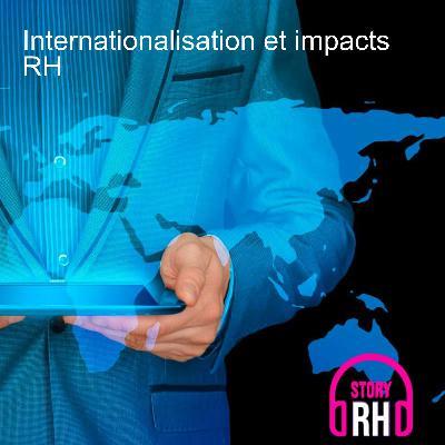 Internationalisation et impacts RH