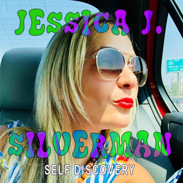 EP 33 - Jessica J. Silverman - Self Discovery