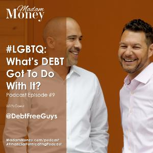 #9 - #LGBTQ: What's #DEBT Got To Do With It
