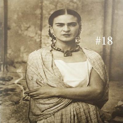 Episódio 18: Frida Kahlo: pintora de sonhos e realidades