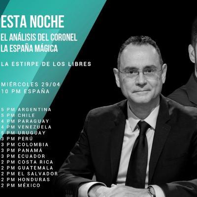 """1x14 """"El Análisis del Coronel"""" y """"La España Mágica"""" #LaEstirpedelosLibres"""