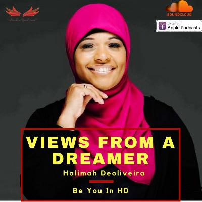 Ep. 34 Be You in HD f./ Halimah Deoliveira